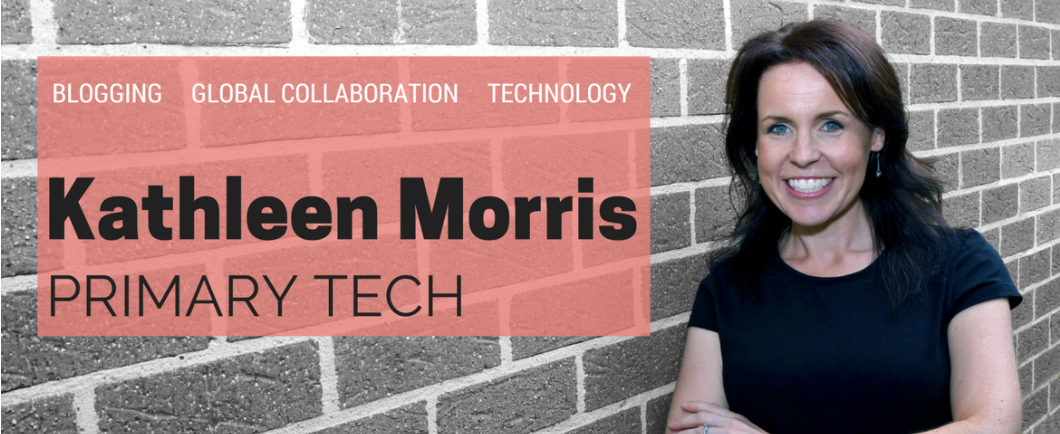 Kathleen Morris blog Primary Tech