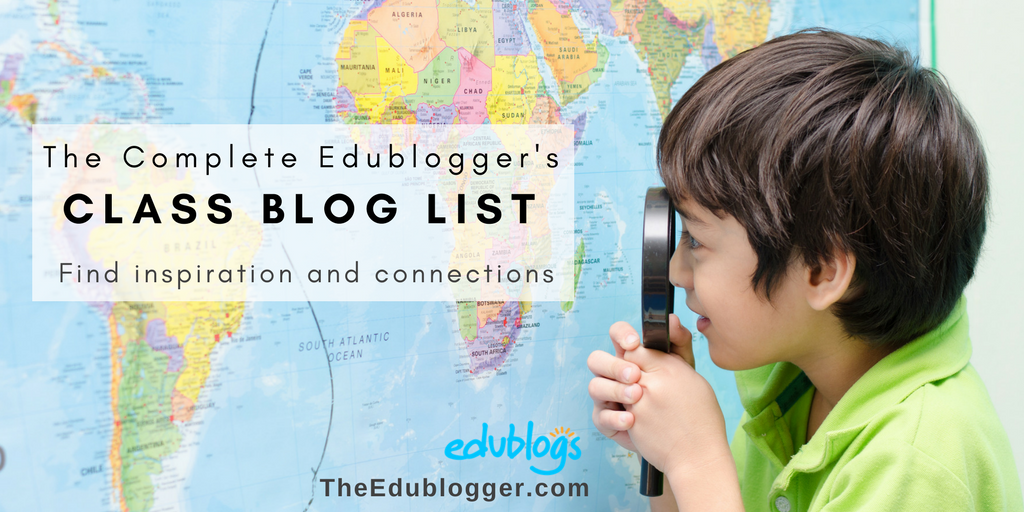 The Complete Edublogger's Class Blog List  | Edublogs | Find inspiration and connections