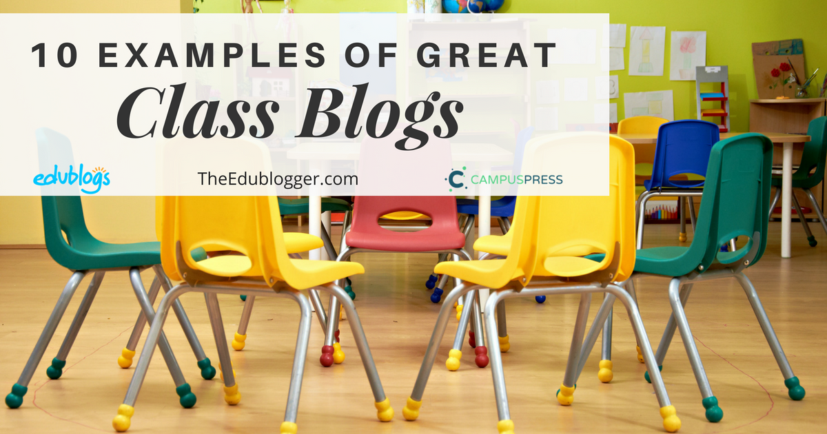 10 Examples Of Great Class Blogs That Use Edublogs CampusPress Or WordPress  | Primary Elementary Middle  Examples Of