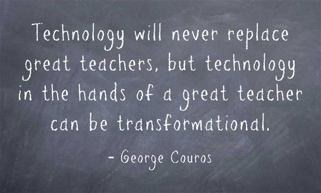 Technology will never replace great teachers, but technology in the hands of a great teacher can be transformational
