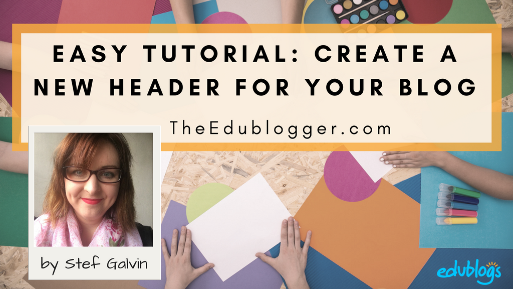 How to make a new header for your blog using PowerPoint | Edublogs easy tutorial WordPress