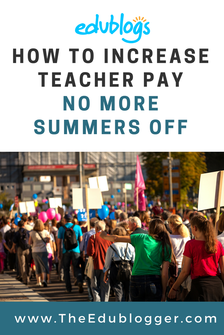 Should we require teachers to work through the summer months and pay them for it?