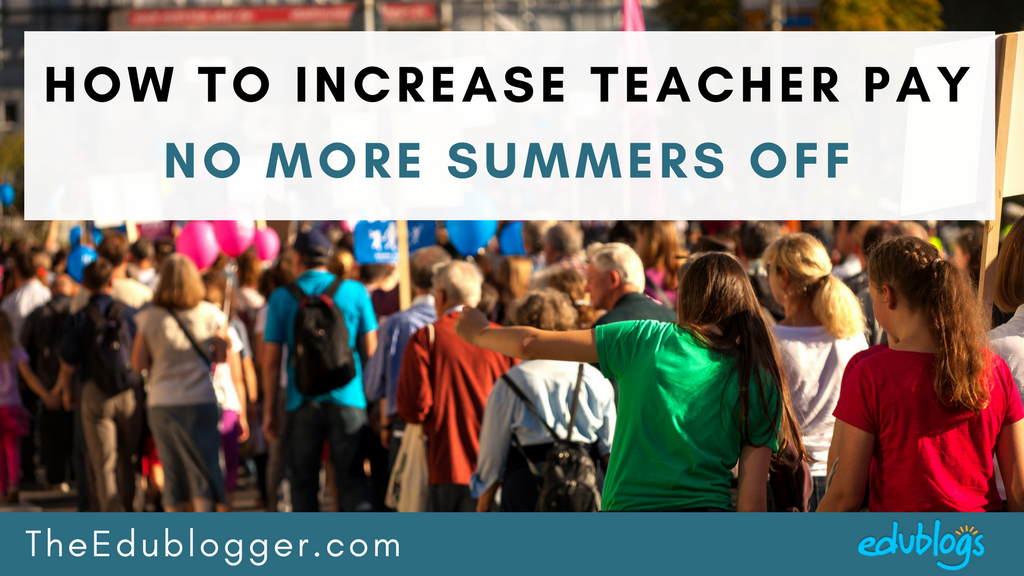 I think we should require teachers to work through the summer months and pay them for it. Do you agree? The Edublogger