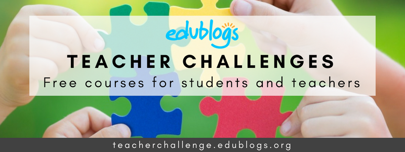 Teacher Challenge Courses Edublogs