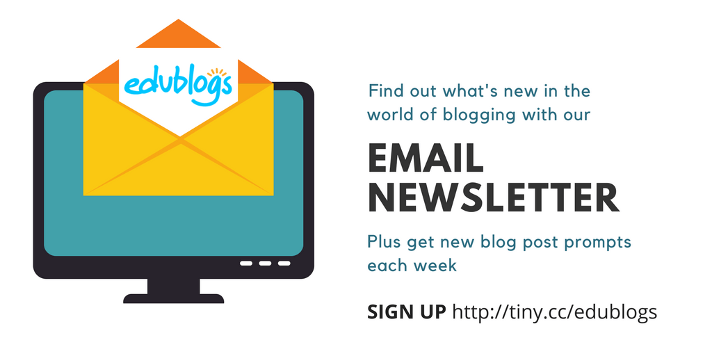 Sign up for email newsletters to stay up to date with posts on The Edublogger