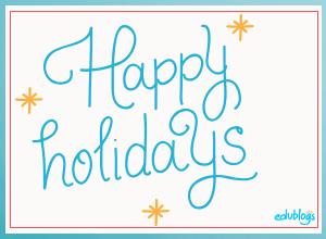 Happy holidays from Edublogs