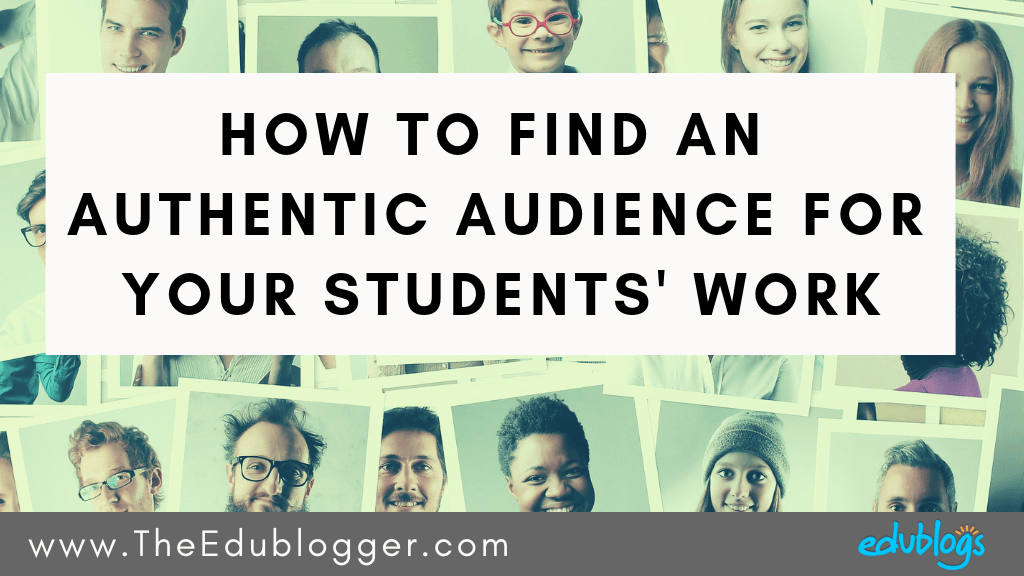 There are so many benefits of having an authentic audience! This post explores six different options for helping your students find an audience for their blog posts or online work. The Edublogger