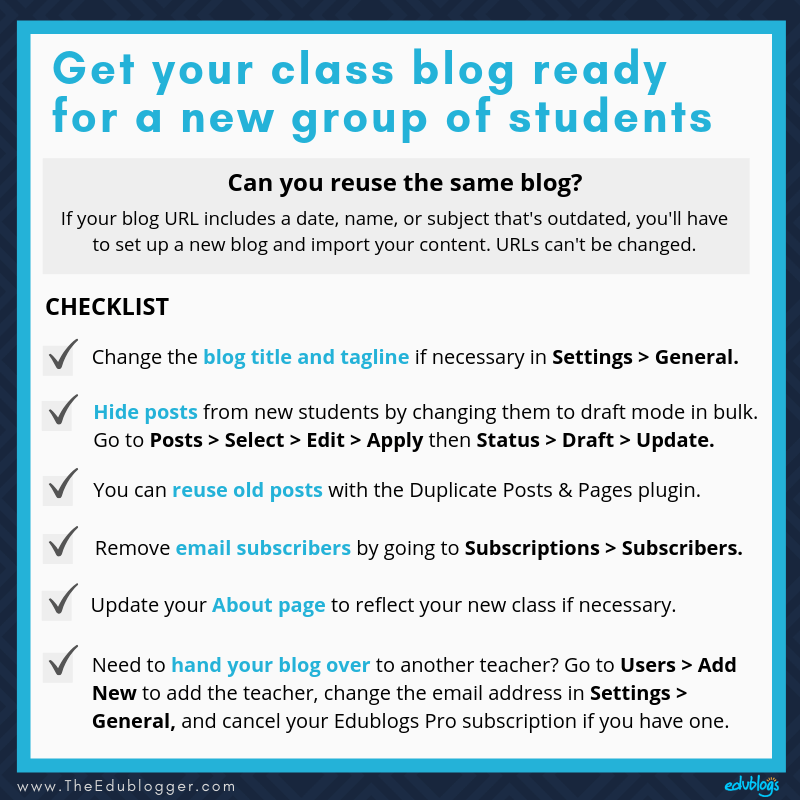 Get your class blog ready for a new group of students The Edublogger