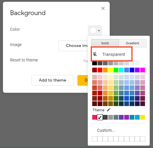 Google slides screenshot -- choose transparent