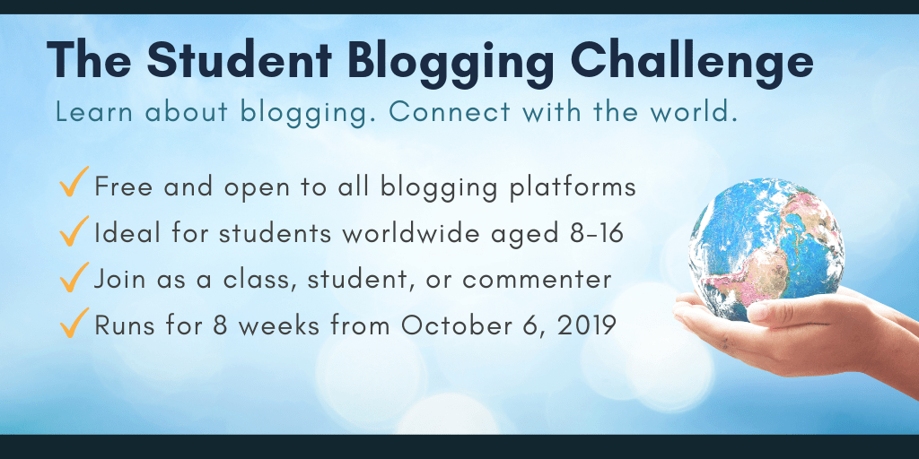 The Student Blogging Challenge begins October 6 2019
