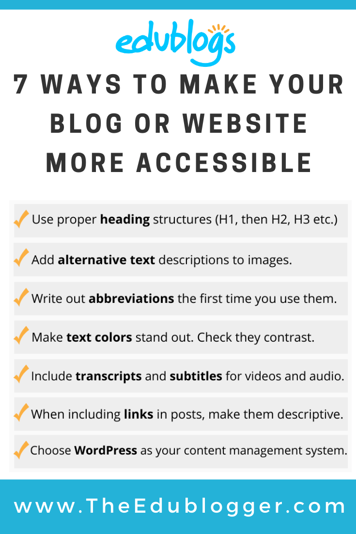 Creating accessible web content is extremely important! Here are 7 tips educators and other bloggers can use to make sure their blog is accessible to all.