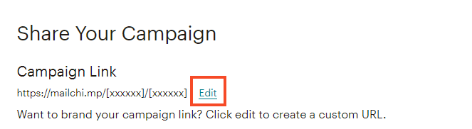 Click on edit to change your campaign link (screenshot)