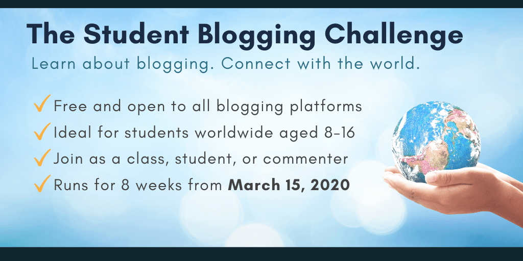 The Student Blogging Challenge begins March 15 2020 (Summary graphic)